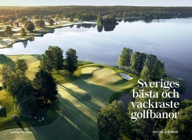 Sveriges bästa och vackraste golfbanor