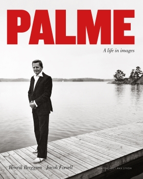 Palme - A life in images
