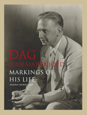 Dag Hammarskjöld - Markings of his life