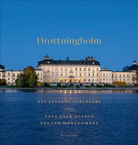 Drottningholm, ett levande världsarv