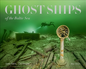 Ghost Ships of the Baltic Sea
