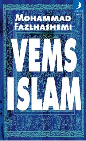 Vems islam?