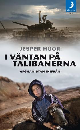I väntan på talibanerna