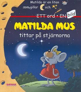 Matilda Mus tittar på stjärnorna