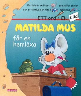 Matilda Mus får en hemläxa