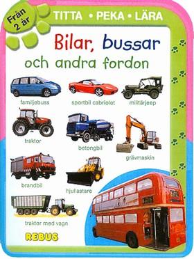 Bilar, bussar och andra fordon