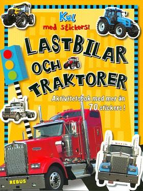 Lastbilar och traktorer - Kul med stickers!