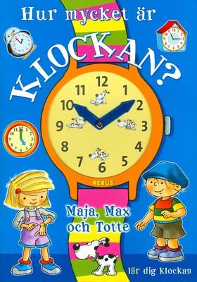 Hur mycket är klockan?