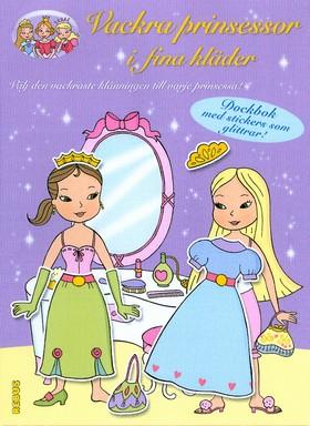 Vackra prinsessor i fina kläder