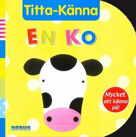 Titta-Känna En ko