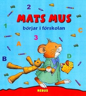 20038: Mats Mus börjar i förskolan
