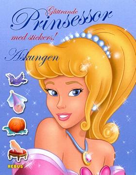 Glittrande prinsessor med stickers! Askungen