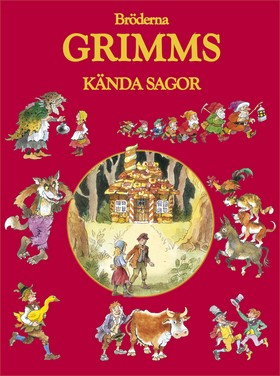 Bröderna Grimms kända sagor