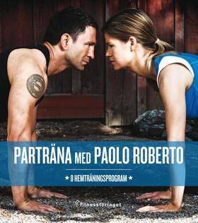 Parträna med Paolo Roberto