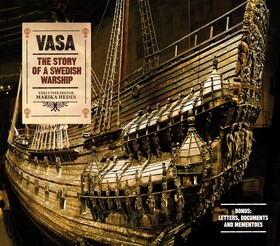 Vasa - the story of a Swedish warship