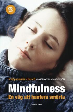 Mindfulness – en väg att hantera smärta