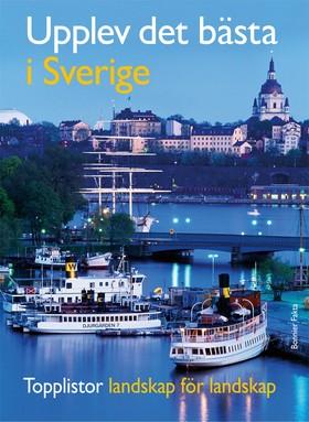 Upplev det bästa i Sverige