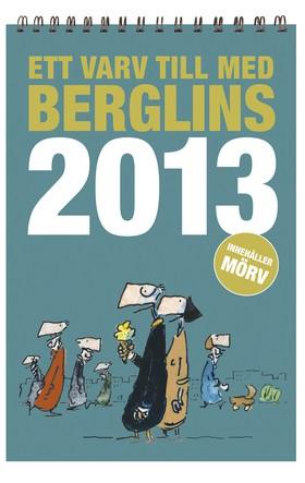 Ett varv till med Berglins - 2013
