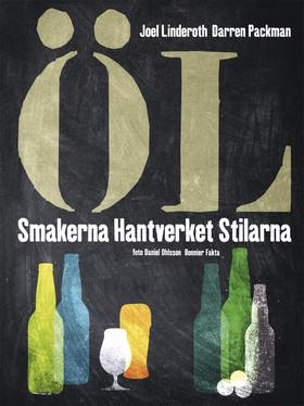 Öl - smakerna, hantverket, stilarna