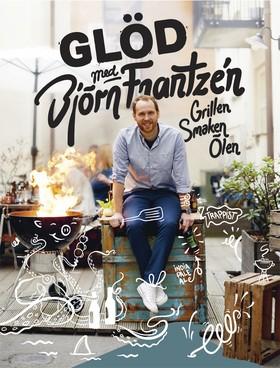 Glöd med Björn Frantzén
