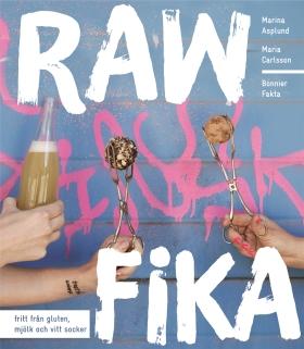 Raw fika