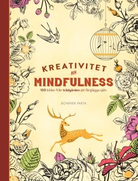 Kreativitet och mindfulness. 100 bilder från trädgården att färglägga själv