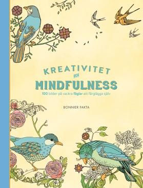 Kreativitet och mindfulness. 100 bilder på vackra fåglar att färglägga själv