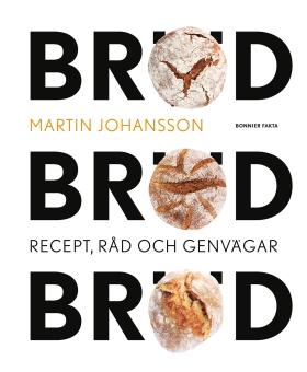 Bröd, bröd, bröd