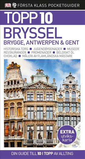 Bryssel, Brygge, Antwerpen & Gent