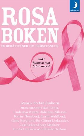 Rosa Boken - 10 berättelser om bröstcancer