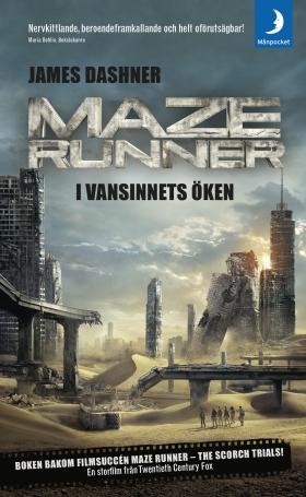 Maze runner - i vansinnets öken