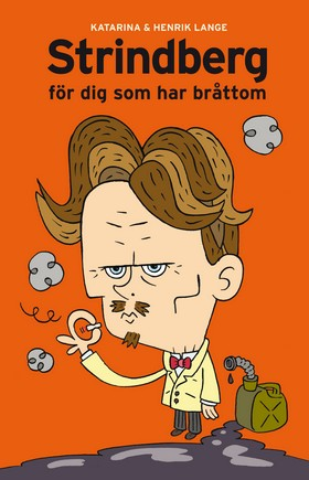 Strindberg för dig som har bråttom