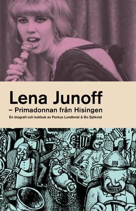 Lena Junoff - primadonnan från Hisingen