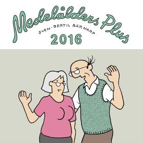 Medelålders Plus. Almanacka 2016