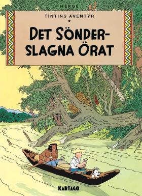 Tintins äventyr: Det sönderslagna örat