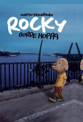Rocky volym 30. Rocky borde hoppa