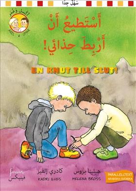En knut till slut. Parallelltext arabisk-svensk