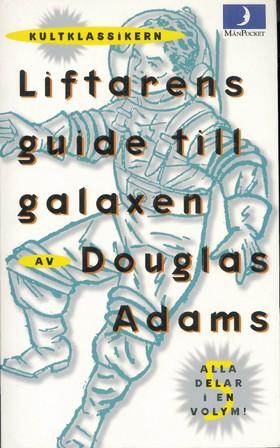Liftarens guide till galaxen, del 1-5