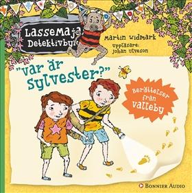 LasseMajas sommarlovsbok. Var är Sylvester?