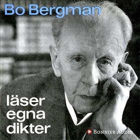 Bo Bergman läser egna dikter