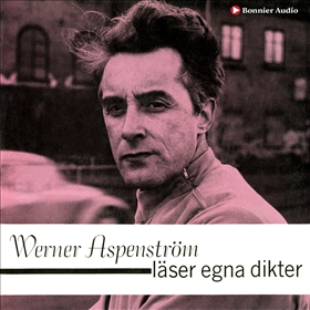 Werner Aspenström läser egna dikter