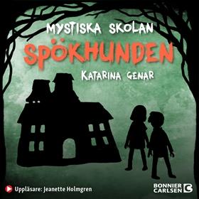 Mystiska skolan. Spökhunden