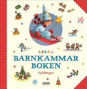 Lilla barnkammarboken. Julsånger