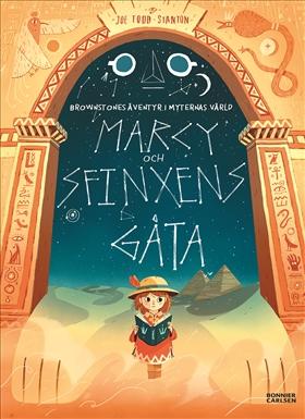 Brownstones äventyr i myternas värld: Marcy och sfinxens gåta