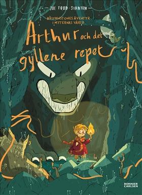 Brownstones äventyr i myternas värld: Arthur och det gyllene repet