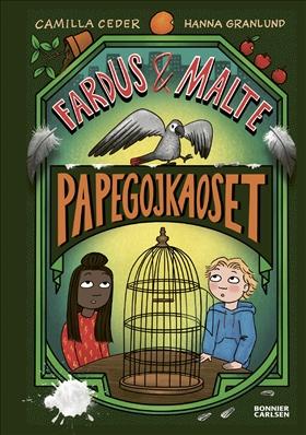 Fardus och Malte. Papegojkaoset