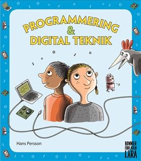 Programmering och digital teknik - grundbok