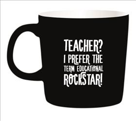 Kaffemugg - Teacher? I prefer the term Educational Rockstar! (VIT INSIDA)