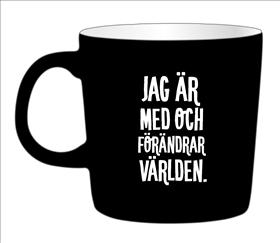 Kaffemugg - Jag är med och förändrar världen (VIT INSIDA)