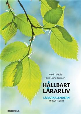 Hållbart lärarliv - Lärarkalendern ht21/vt22 (A4)
